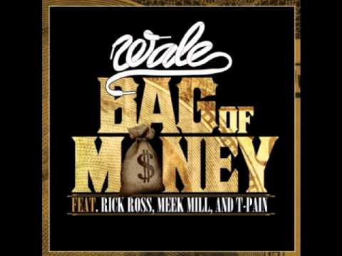 Bag Of Money Wale ft Rick Ross