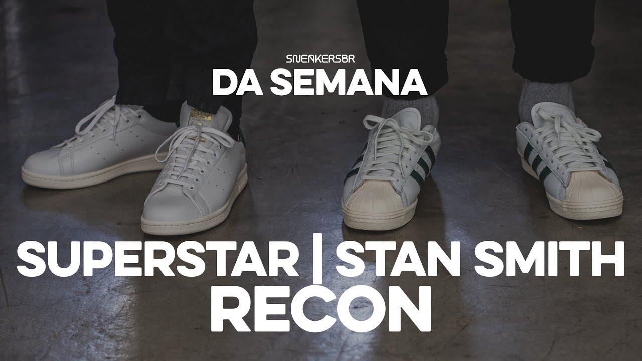 0c050beff Sneakers da Semana - adidas Superstar e Stan Smith Recon - YouTube