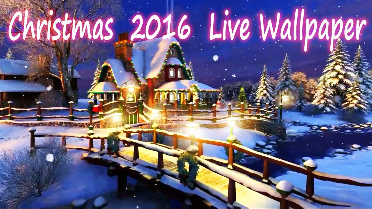 christmas 2016 live wallpaper - free 3d - youtube