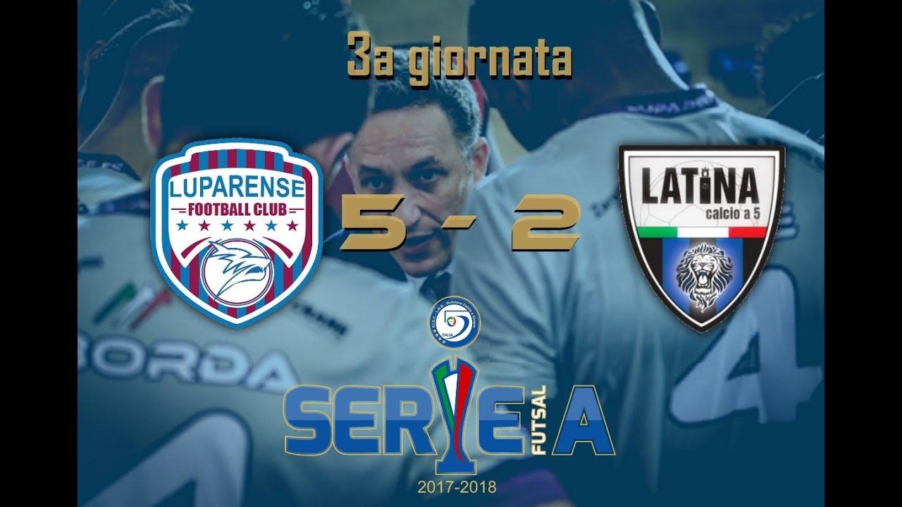 Highlights Luparense Latina 5 2 3a Giornata Serie A C5