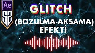 Glitch (Bozulma-Aksama) Efekti Nasıl Yapılır | After Effects Dersleri Video