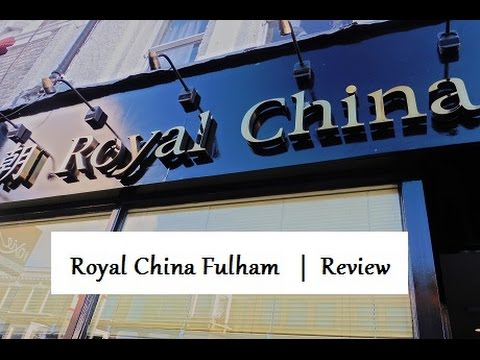 Royal China Resturant Fulham, London |  Review