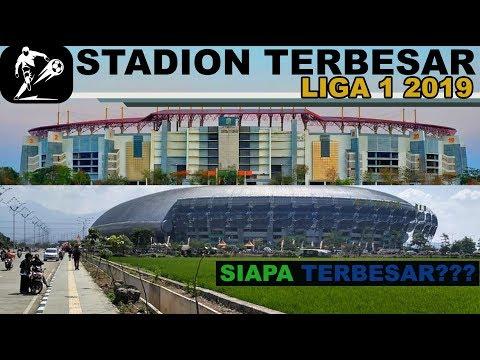Selalu Full.!!! 5 Stadion Terbesar Indonesia Di Liga 1 2019 - Stadion Siapa Terbesar?