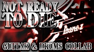 DEMON HUNTER - Not Ready To Die | Guitar & Drums Collab + Tabs