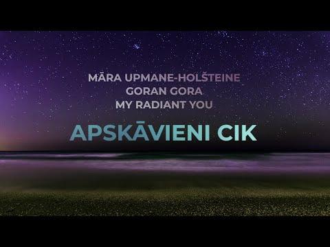 Māra Upmane-Holšteine, Goran Gora & My Radiant You - Apskāvieni cik (Dod Pieci 2018 himna) Mp3