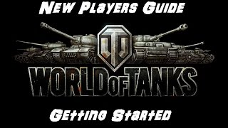 New Players Guide - Getting Started - World of Tanks Xbox One & 360