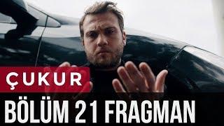 Çukur 21. Bölüm Fragman