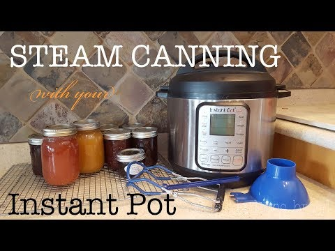 Instant Pot Steam Canning: Part Two