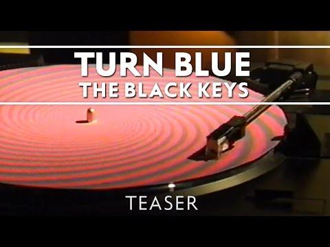The Black Keys - Turn Blue [Teaser]