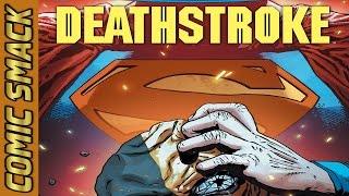 Deathstroke #8 Comic Smack