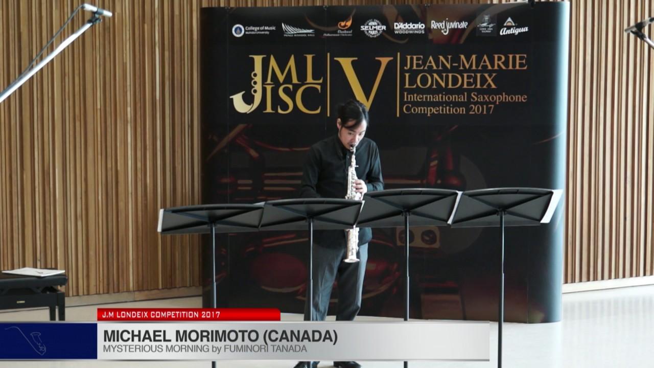 Londeix 2017 - Michael Morimoto (Canada) - Mysterious Morning III by Fuminori Tanada
