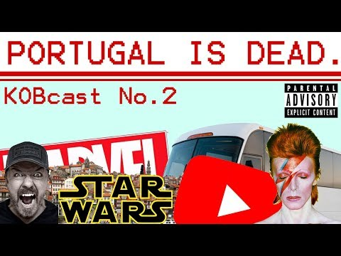 PORTUGAL IS DEAD?? - KOBcasters Radio - Ep. 2