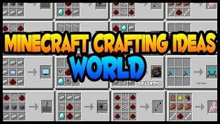 Minecraft Crafting Ideas World