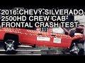 2016 Chevrolet Silverado 2500HD Crew Cab Crash Test (Frontal Crash)