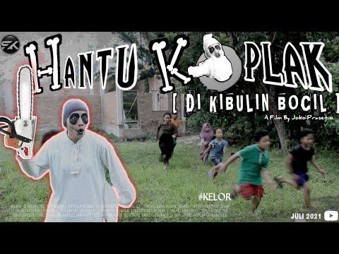Download HANTU KOPLAK DI KIBULIN BOCIL - Film Pendek Horor Komedi   KELOR   SISI KELABU
