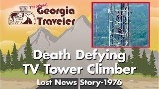 Original Georgia Traveler WSB-TV - TV Tower Climber