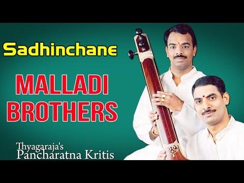 Sadhinchane    Malladi Brothers (Album: Thyagaraja's Pancharatna Kritis)