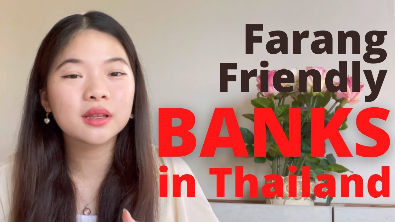 Download Foreigner Friendly BANKS in Thailand 2021 | Baan Smile