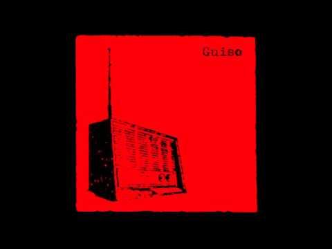 Guiso - Sintonizar el ruido Álbum completo