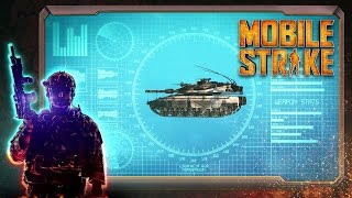 Mobile Strike - Play Free Now!