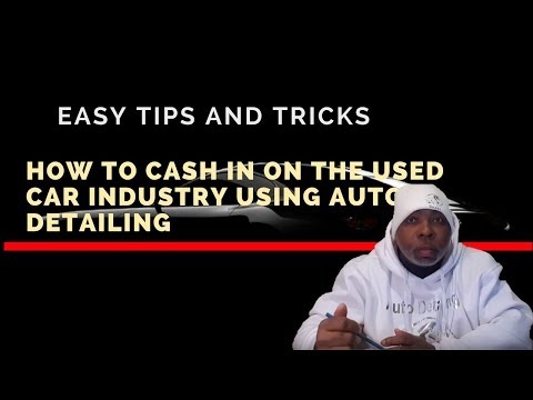 How to cash in on the used car industry using auto detailing