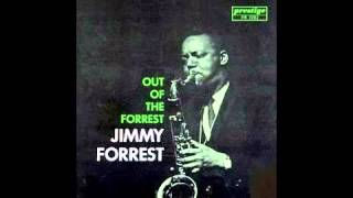 Jimmy Forrest - That