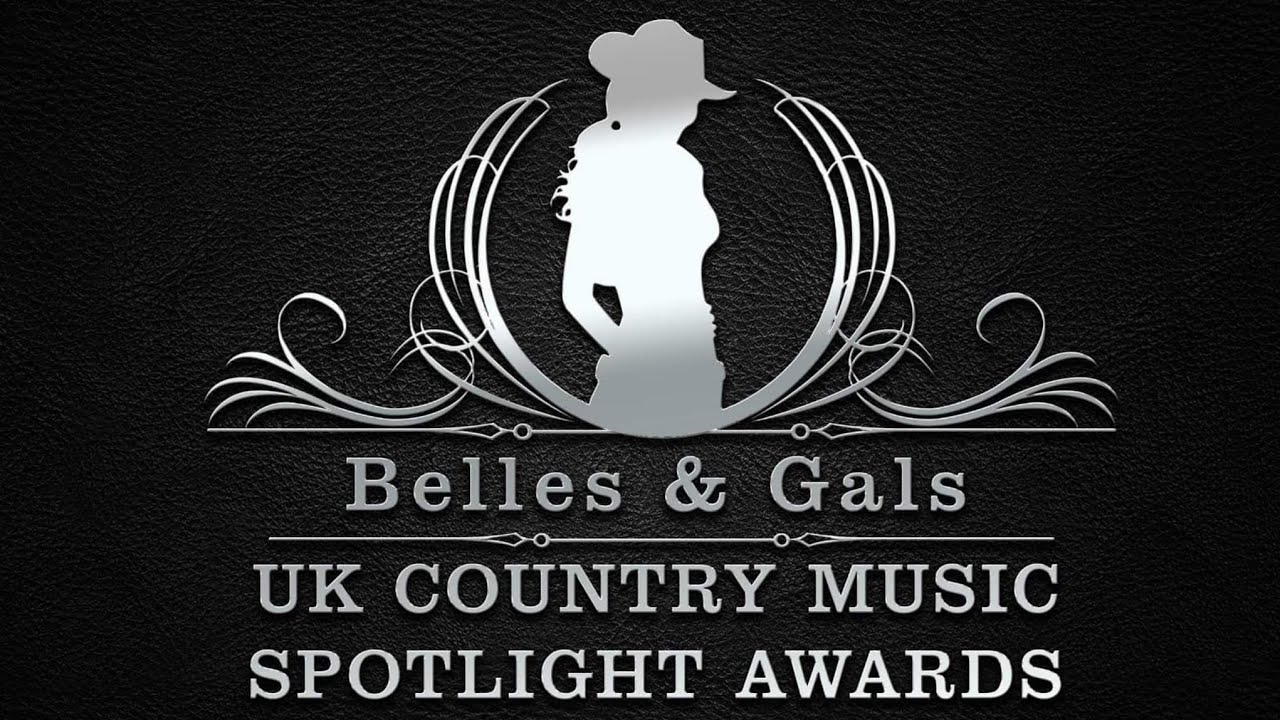 Belles & Gals UK Country Music Spotlight Awards 2020