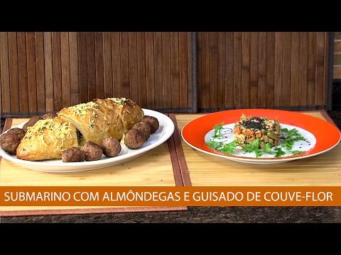 SUBMARINO COM ALMONDÊGAS E GUISADO DE COUVE-FLOR