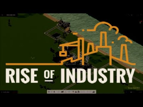 Rise of Industry - (Industry Tycoon Game)