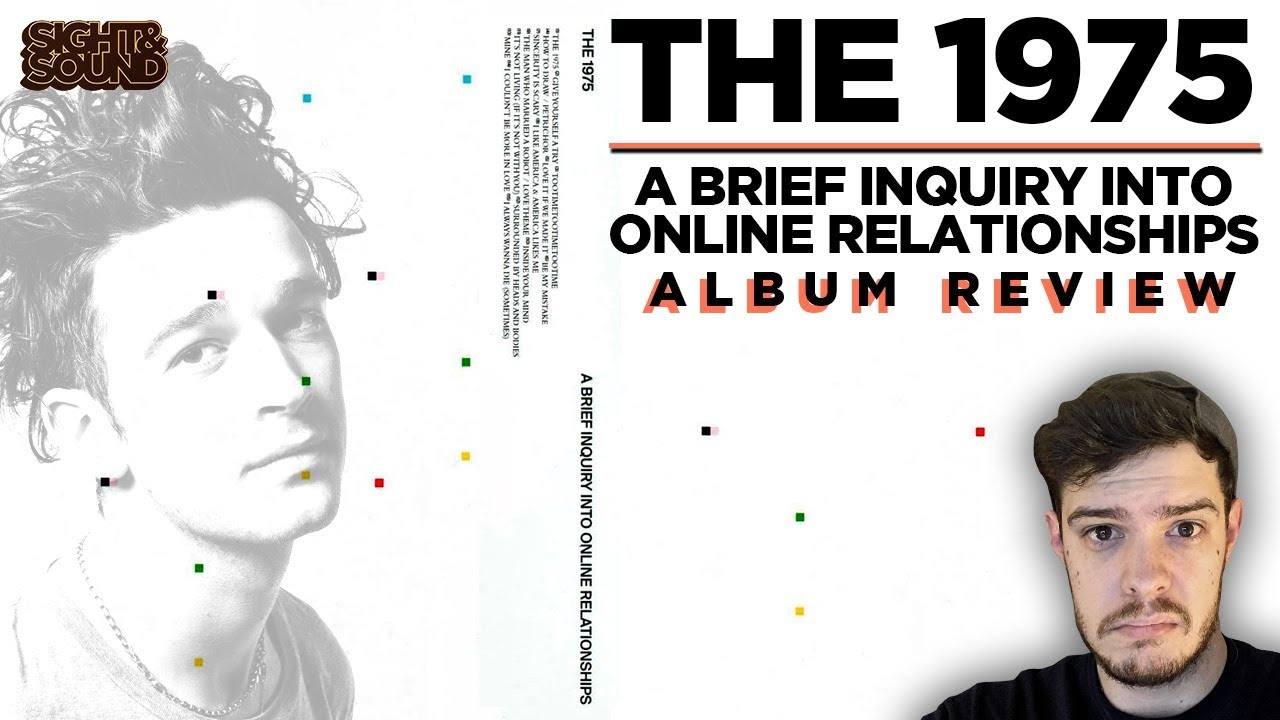 The 1975 A Brief Inquiry Into Online Relationships Album Review