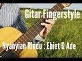 Nyanyian Rindu - Ebiet G Ade (Guitar Fingerstyle by Candra)