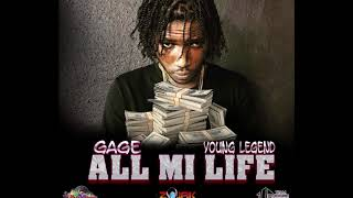 Gage - All Mi Life (Official Audio)