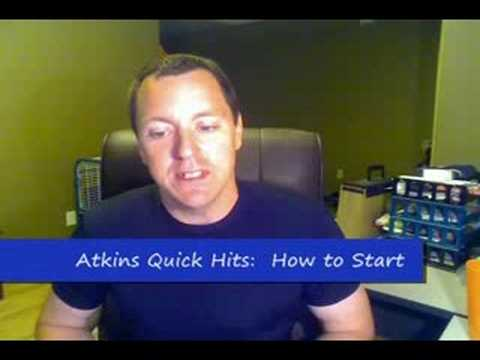 Atkins Diet Quick Hits - How do I start?