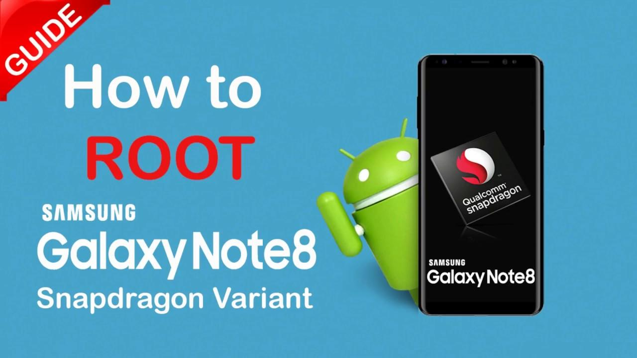 How To Root Samsung Galaxy Note 8 Snapdragon - (N950U,N950U1,N950W)