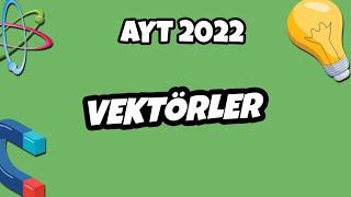 Vektörler  AYT Fizik 2021 hedefekoş
