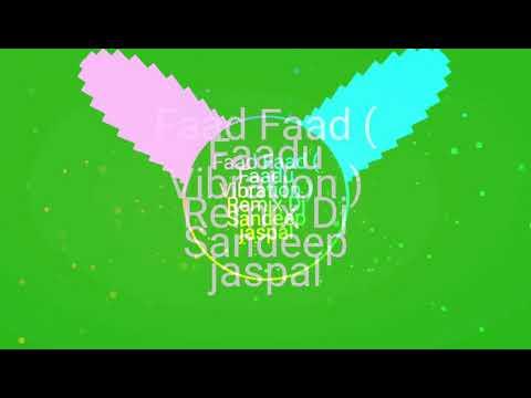 2018 New Faad Faad Faddu Vibration Dialog  Remix Dj Sandeep Jaspal