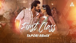 First Class 2019 Tapori Remix DJ AxY, New Movie Kalank Songs