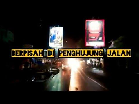 Story Wa Sedih Sultan Berpisah Di Penghujung Jalan(lirik)