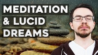 Why Meditation Helps Lucid Dreaming  - Meditation and Lucid Dreaming