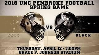 UNCP Football Spring Game, Thursday!