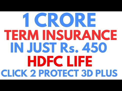 1 Crore Term Insurance In Just Rs. 490 Hdfc Click 2 Protect 3d Plus