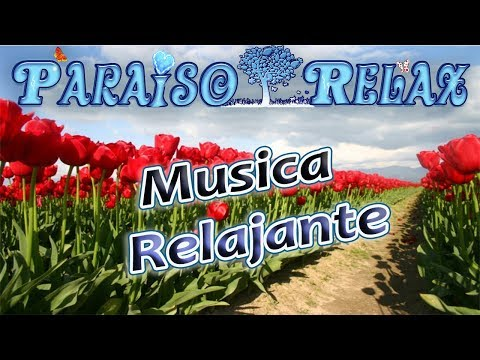 FLORES RELAJANTES VOL.2, MUSICA RELAJANTE PARA ESTUDIAR, TRABAJAR, DORMIR, RELAX MUSIC