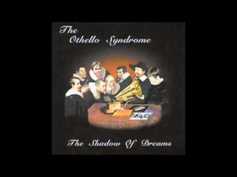 The Othello Syndrome   Father of Leeches
