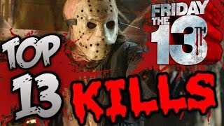 Friday The 13th Top 13 Kills