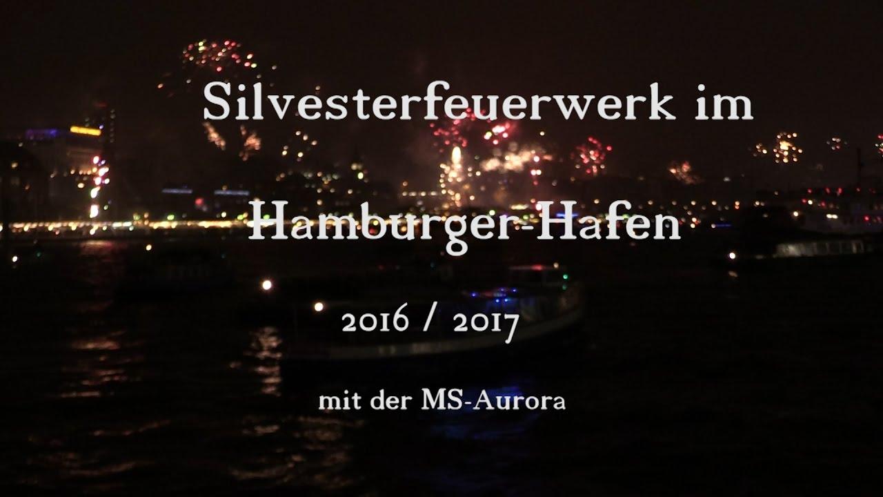 Silvester Im Hamburger Hafen 2016 2017 Youtube