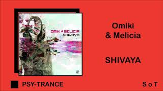 Omiki & Melicia - Shivaya (Extended Mix) [Spin Twist Records]