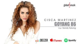 Cisca Martinez - Goyang 86 (Official Music Video)