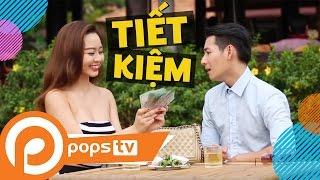 POPS TV | Chảnh TV Tập 6: Hài Tiết Kiệm