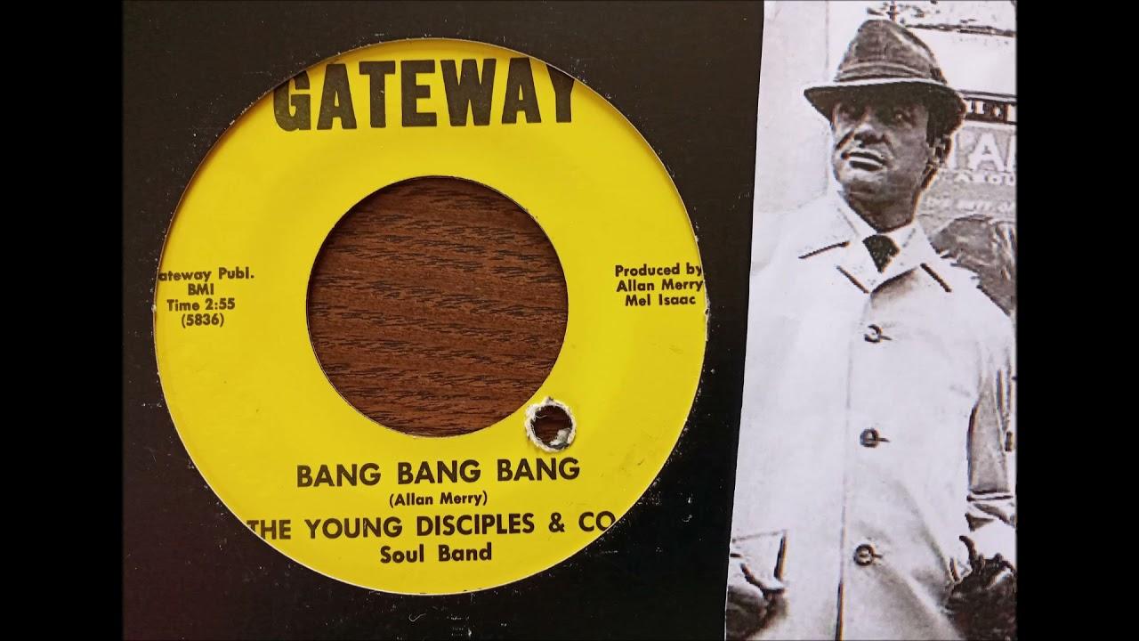 THE YOUNG DISCIPLES & CO Soul Band - Bang Bang Bang