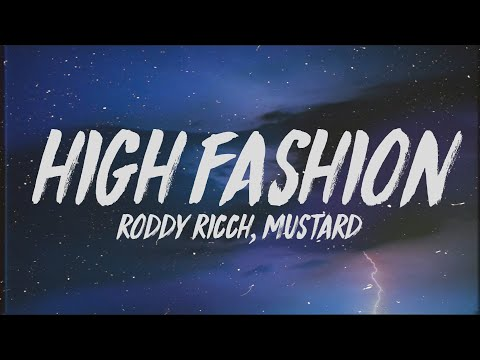 "Roddy Ricch - High Fashion (Lyrics) ft. Mustard ""If we hop in the benz is that okay"""